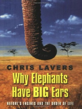 'Why Elephants Have Big Ears' by Chris Lavers